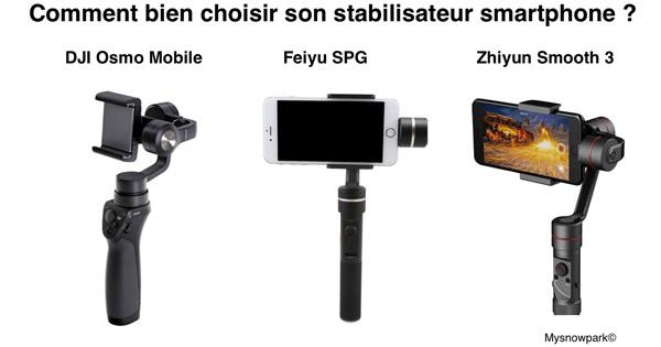 Choisir stabilisateur smartphone