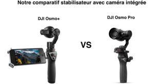 Comparatif DJI Osmo+ DJI Osmo Pro