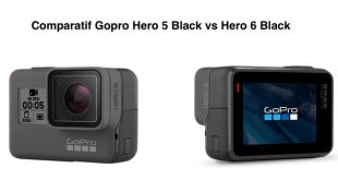 Comparatif Gopro Hero 5 Black vs Hero 6 Black